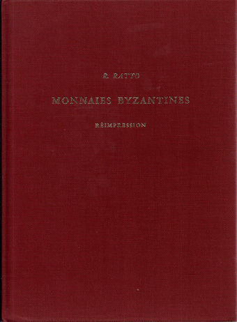 Ogn numismatique LIVRES EMPIRE BYZANTIN COLLECTIONS  RATTO Rodolpho. Monnaies byzantines.