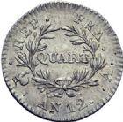 Photo numismatique  ARCHIVES VENTE 2014 -Coll J P Dixméras MODERNES FRANÇAISES BONAPARTE, 1er consul (24 décembre 1799-18 mai 1804)  597- Quart (de franc), Paris an 12.