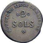 Photo numismatique  ARCHIVES VENTE 2014 -Coll J P Dixméras MODERNES FRANÇAISES LA CONVENTION (22 septembre 1792 - 26 octobre 1795) SIÈGE DE MAYENCE. (31 mars au 23 juillet 1793) 568-. Sol 1793 an 2 – *2 sols (2) 1793 an 2.