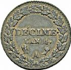 Photo numismatique  ARCHIVES VENTE 2015 -26-28 oct -Coll Jean Teitgen MODERNES FRANÇAISES LE DIRECTOIRE (27 octobre 1795-10 novembre 1799)  529- Décime, Paris an 4.