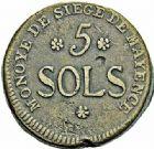 Photo numismatique  ARCHIVES VENTE 2015 -26-28 oct -Coll Jean Teitgen MONNAIES OBSIDIONALES MAYENCE. Assiégée par les Prussiens. 1793  656- Pièce de 5 sols.