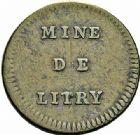 Photo numismatique  ARCHIVES VENTE 2015 -26-28 oct -Coll Jean Teitgen JETONS ET MEDAILLES DES MINES Mines de LITTRY (Calvados)  1429- Jeton, valeur 10 sols.