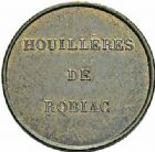 Photo numismatique  ARCHIVES VENTE 2015 -26-28 oct -Coll Jean Teitgen JETONS ET MÉDAILLES DES MINES Mines de ROBIAC (Gard)  1436- Jeton.