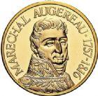 Photo numismatique  ARCHIVES VENTE 2017-7 juin - Coll Fr. Beau MÉDAILLES MEDAILLES EN OR MONNAIE DE PARIS Maréchaux d'Empire - Dôme des Invalide (1676-1976) 573- Maréchal Augereau (1757-1816).
