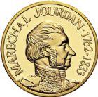 Photo numismatique  ARCHIVES VENTE 2017-7 juin - Coll Fr. Beau MÉDAILLES MEDAILLES EN OR MONNAIE DE PARIS Maréchaux d'Empire - Dôme des Invalide (1676-1976) 580- Maréchal Jourdan (1762-1833).
