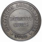 Photo numismatique  MEDAILLES PÉRIODE MODERNE ADMINISTRATIONS NORD Médaille de la Commission des Bâtiments civils.
