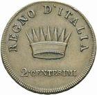 Photo numismatique  MONNAIES MODERNES FRANÇAISES NAPOLEON Ier, roi d'Italie (1805-1814)  Essai de 2 centesimi.