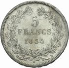 Photo numismatique  MONNAIES MODERNES FRANÇAISES LOUIS-PHILIPPE Ier (9 août 1830-24 février 1848)  5 francs 1834.