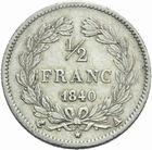 Photo numismatique  MONNAIES MODERNES FRANÇAISES LOUIS-PHILIPPE Ier (9 août 1830-24 février 1848)  Demi-franc 1840.