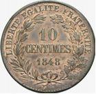 Photo numismatique  MONNAIES MODERNES FRANÇAISES 2ème RÉPUBLIQUE (24 février 1848-2 décembre 1852)  Essai de 10 centimes 1848.