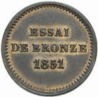 Photo numismatique  MONNAIES MODERNES FRANÇAISES LOUIS-NAPOLEON BONAPARTE Prince-Président (2 décembre 1851-2 décembre 1852)  Essai de 1 centime 1851.