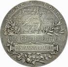Photo numismatique  ARCHIVES VENTE 2011 -Coll Amateur Bourguignon 2 MÉDAILLES MEDAILLES CONCERNANT BOURGOGNE ET FRANCHE-COMTE Médaille de L. Desvignes 215- La feuillette, 25ème anniversaire en 1913.