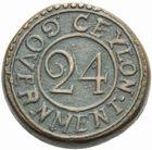 Photo numismatique  MONNAIES MONNAIES DU MONDE CEYLAN (Sri-Lanka)  24ème de rixdollar, 1803.