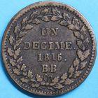 Photo numismatique  MONNAIES MODERNES FRANÇAISES NAPOLEON Ier, empereur (18 mai 1804- 6 avril 1814) Blocus de Strasbourg (2 février au 13 avril 1814) Un décime.