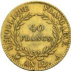 Photo numismatique  MONNAIES MODERNES FRANÇAISES LE CONSULAT (à partir du 24 décembre 1799-18 mai 1804) Bonaparte 1er Consul 40 francs or, Paris an 12.