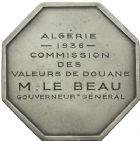Photo numismatique  ARCHIVES VENTE 2013 -Coll Henri Dolet DERNIÈRE MINUTE MEDAILLES CONCERNANT L'ALGERIE  839- Commission des valeurs de Douane, Algérie, 1936.