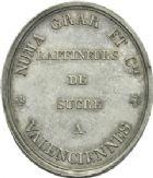 Photo numismatique  ARCHIVES VENTE 2013 -Coll Henri Dolet JETONS et MEDAILLES de la PERIODE MODERNE VALENCIENNES ET NORD Jetons publicitaires 628- Raffineurs de sucre, Numa Grar et Cie.