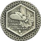 Photo numismatique  ARCHIVES VENTE 2013 -Coll Henri Dolet JETONS et MEDAILLES de la PERIODE MODERNE VALENCIENNES ET NORD  618- Jeton de la Caisse d'Epargne.