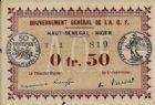 Photo numismatique  BILLETS BILLETS DU MONDE AFRIQUE AOF - HAUT-SENEGAL - NIGER 0,50 franc - décret du 11 février 1917.