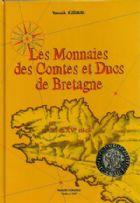 Photo numismatique  LIVRES BARONNIALES Duché de BRETAGNE  JEZEQUEL Yannick. Les monnaies des Comtes et Ducs de Bretagne.