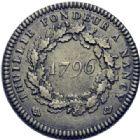 Photo numismatique  ARCHIVES VENTE 2014 -Coll J P Dixméras MÉDAILLES ET JETONS LOUIS XVI (1774-1793) et RÉVOLUTION FRANÇAISE MONNAIES DE PARTICULIERS, ESSAI MONÉTAIRE, INSIGNES 1678- Essai de Thuillié, fondeur à Nancy, 1796.
