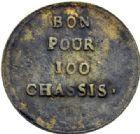 Photo numismatique  ARCHIVES VENTE 2014 -Coll J P Dixméras MEDAILLES ET JETONS LOUIS XVI (1774-1793) et RÉVOLUTION FRANÇAISE  1658- Bon pour 100 chassis, (1792).